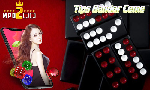 Tips Bandar Ceme