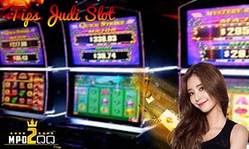 Tips Judi Slot
